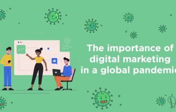 Importance of Digital Marketing in a Global Pandemic